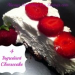 4 Ingredient Cheesecake!
