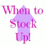 When To Stock Up! What's on Sale Month By Month!