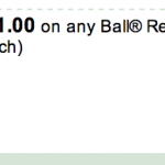 New $1 off Ball Canning Coupon!