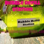 Wasting Bubbles? Make a Bubble Refill Station!