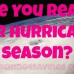 Hurricane Season is Here! Are you ready?