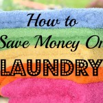 How to Save Money On Laundry!