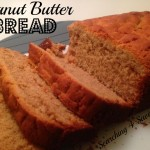 Peanut Butter Bread Recipe!