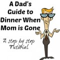 Dads guide to dinner